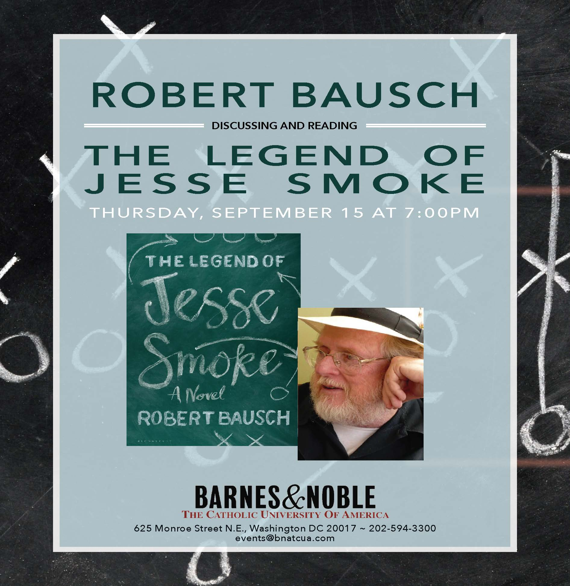 Barnes & Noble: The Legend of Jesse Smoke by Robert Bausch
