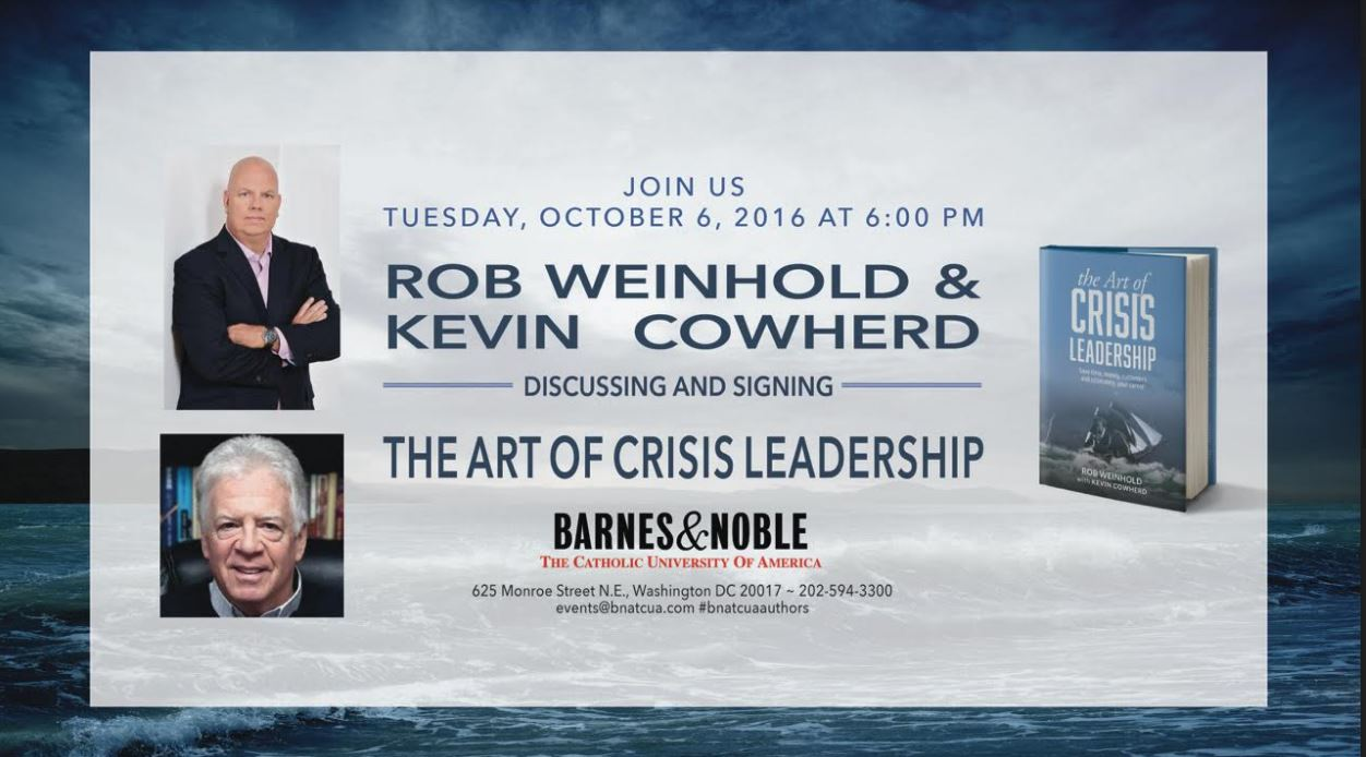 Barnes & Noble: The Art of Crisis Leadership Discussion & Signing with Authors Rob Weinhold, Kevin Cowherd